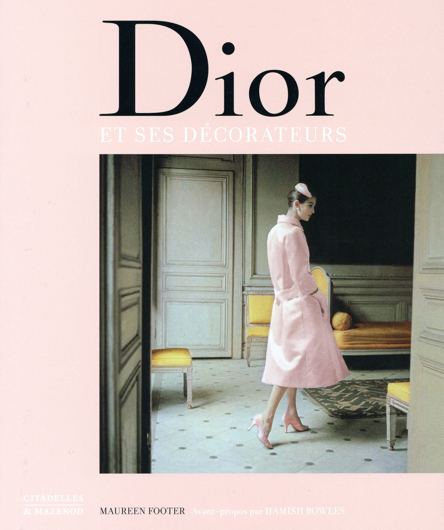 Dior et Ses Decorateurs Book