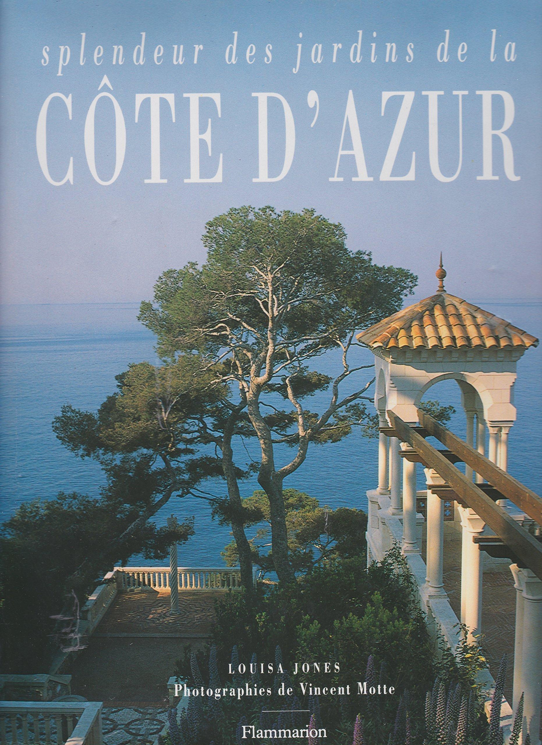 Splendeur des Jardins de la Côte d'Azur book