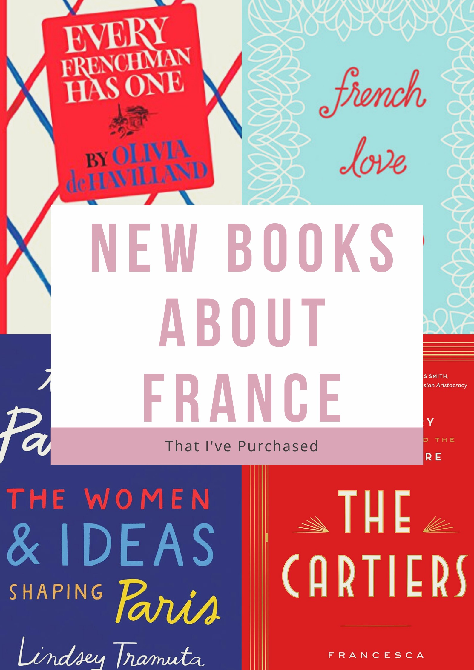 New books about France that I've purchased