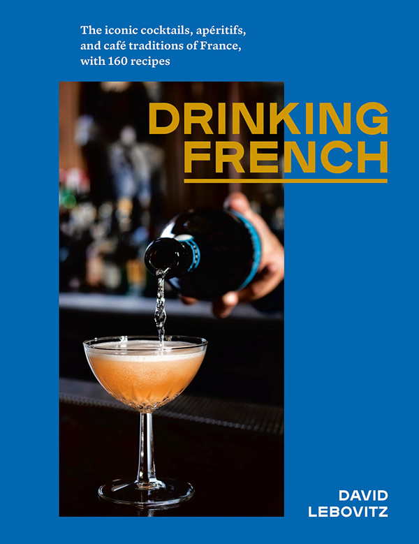 New Books about France Drinking French