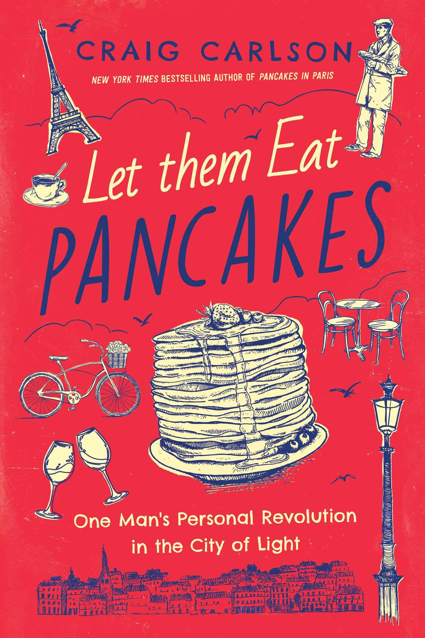 New Books about France Let Them Eat Pancakes