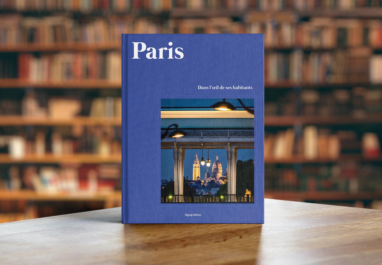Paris dans l'Œil de Ses Habitants Book (Paris in the Eyes of Its Inhabitants)
